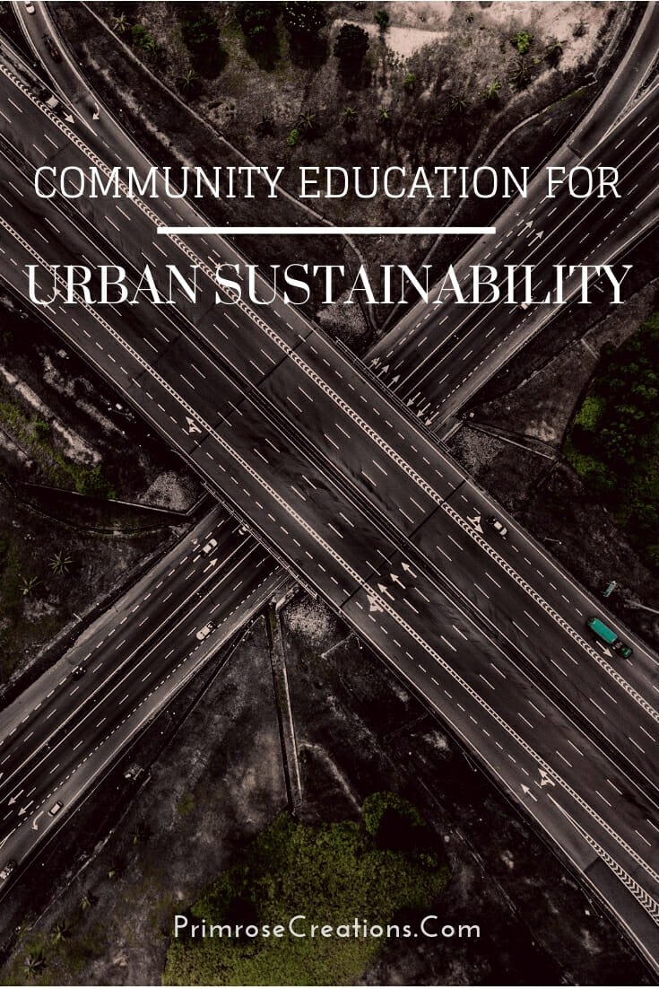 Community education is key to urban sustainability. Green spaces have positive impacts on biodiversity and overall wellbeing in humans.  #PrimroseCreations #lovethelifeyoulive #urbansustainability #pollinators #sustainableliving #education #mentalhealth #biodiversity