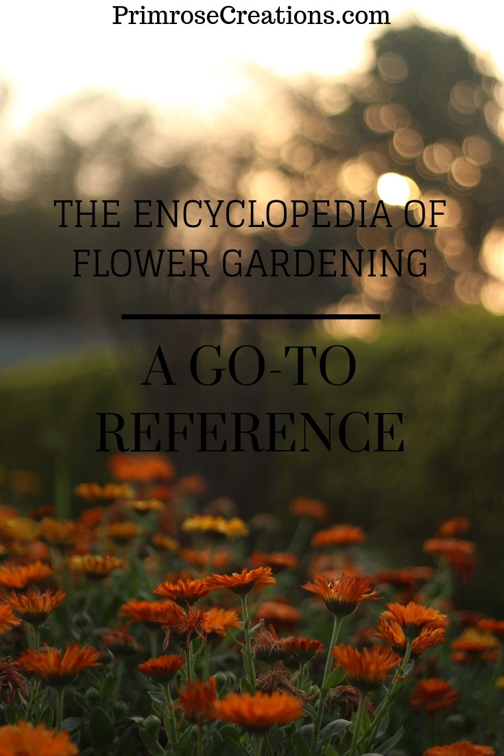 The Encyclopedia of Flower Gardening is a must-have reference for any amateur flower grower or flower farmer.