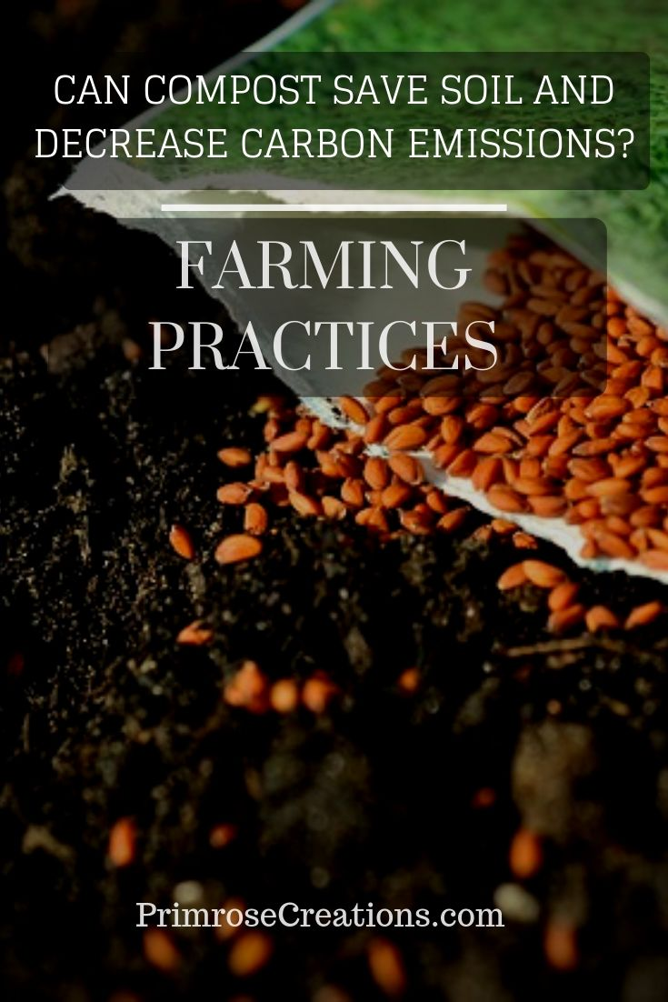 Farming practices may alter carbon sequestration by reversing soil degradation with compost. Through the addition of carbon-rich material, healthy soils would be able to hold more carbon than trees and bother biomass combined.