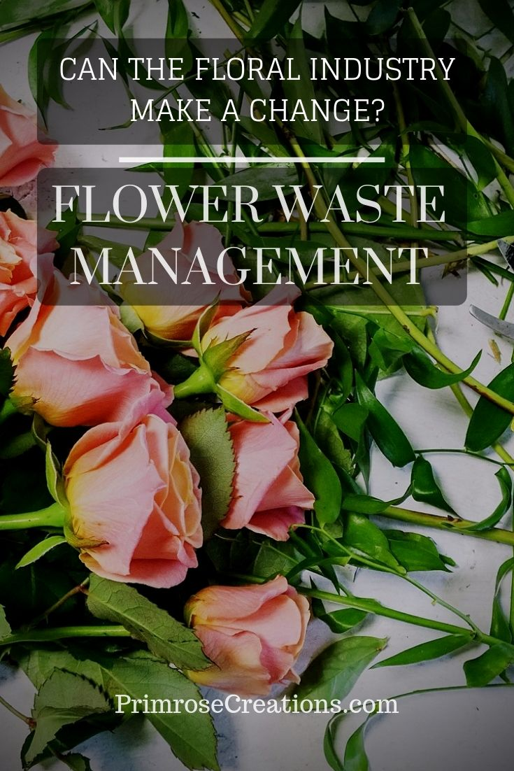 The floral industry is contributing to environmental hazards with poor flower waste management. Changing practices could make the industry greener!